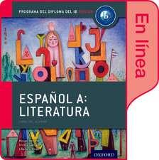 Español A: Literatura, Libro del Alumno digital en línea: Programa del Diploma del IB Oxford