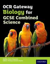 OCR Gateway GCSE Biology for Combined Science Student Book