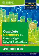 Complete Chemistry for Cambridge Lower Secondary Workbook: For Cambridge Checkpoint and beyond