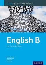 Oxford IB Skills and Practice: English B for the IB Diploma