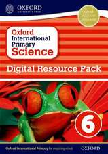 Oxford International Primary Science: Digital Resource Pack 6