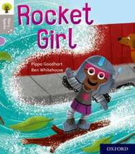 Oxford Reading Tree Story Sparks: Oxford Level 1: Rocket Girl