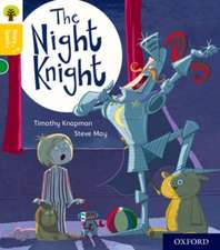 Oxford Reading Tree Story Sparks: Oxford Level 5: The Night Knight