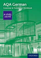 AQA A Level German: Grammar & Translation Workbook