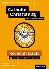 Edexcel GCSE Religious Studies A (9-1): Catholic Christianity with Islam and Judaism Revision Guide