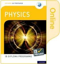 Oxford IB Diploma Programme: IB Prepared: Physics (Online)
