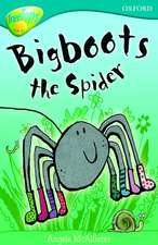 Oxford Reading Tree: Level 9: TreeTops Fiction More Stories A: Bigboots the Spider