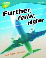 Oxford Reading Tree: Level 9: TreeTops Non-Fiction: Further, Faster, Higher