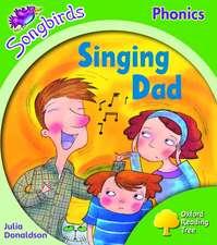 Oxford Reading Tree: Level 2: Songbirds: Singing Dad