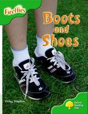 Oxford Reading Tree: Level 2: More Fireflies A: Boots and Shoes