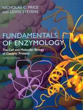 Fundamentals of Enzymology: Cell and Molecular Biology of Catalytic Proteins