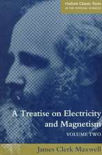 A Treatise on Electricity and Magnetism: Volume 2