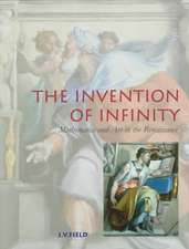 The Invention of Infinity: Mathematics and Art in the Renaissance