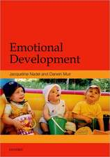Emotional Development: Recent Research Advances