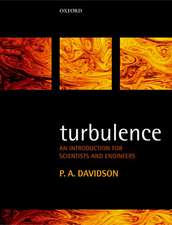 Turbulence: An Introduction for Scientists and Engineers