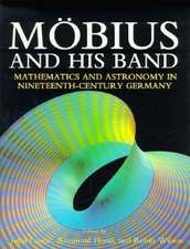 Möbius and his Band: Mathematics and Astronomy in Nineteenth-century Germany