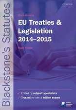 Blackstone's EU Treaties & Legislation 2014-2015