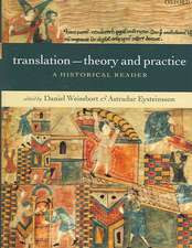 Translation - Theory and Practice: A Historical Reader