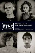 Implicit Bias and Philosophy, Volume 1: Metaphysics and Epistemology