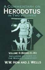 A Commentary on Herodotus: Volume II: Books V-IX