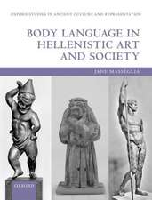 Body Language in Hellenistic Art and Society