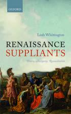 Renaissance Suppliants: Poetry, Antiquity, Reconciliation