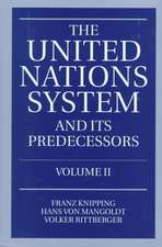 The United Nations System and Its Predecessors: Volume II: Predecessors of the United Nations