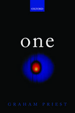 One: Being an Investigation into the Unity of Reality and of its Parts, including the Singular Object which is Nothingness