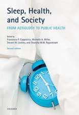 Sleep, Health, and Society: From Aetiology to Public Health