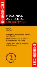 Head, Neck and Dental Emergencies