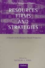 Resources, Firms, and Strategies: A Reader in the Resource-Based Perspective