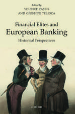 Financial Elites and European Banking