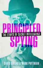 Principled Spying: The Ethics of Secret Intelligence