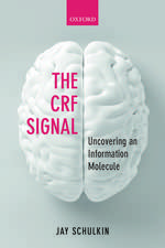 The CRF Signal: Uncovering an Information Molecule