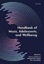 Handbook of Music, Adolescents, and Wellbeing