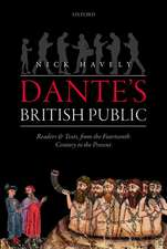 Dante's British Public: Readers and Texts, from the Fourteenth Century to the Present