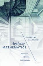 Applying Mathematics: Immersion, Inference, Interpretation
