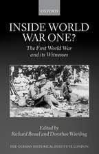 Inside World War One?: The First World War and its Witnesses