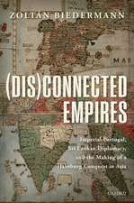 (Dis)connected Empires: Imperial Portugal, Sri Lankan Diplomacy, and the Making of a Habsburg Conquest in Asia