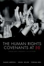 The Human Rights Covenants at 50: Their Past, Present, and Future