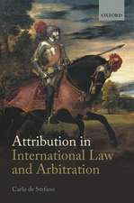 Attribution in International Law and Arbitration