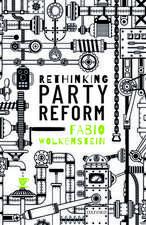 Rethinking Party Reform