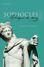 Sophocles: Oedipus the King: A New Verse Translation