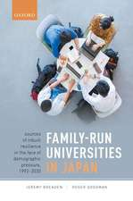 Family-Run Universities in Japan: Sources of Inbuilt Resilience in the Face of Demographic Pressure, 1992-2030
