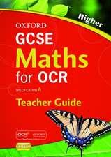 Oxford GCSE Maths for OCR Higher Teacher's Guide