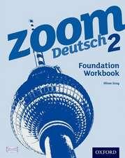 Zoom Deutsch 2 Foundation Workbook