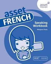 Asset French: Speaking Workbook