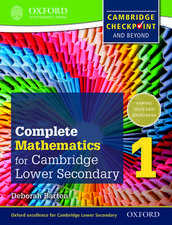 Complete Mathematics for Cambridge Lower Secondary Student Book 1: For Cambridge Checkpoint and beyond