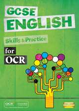Gcse English for OCR. Skills and Practice Book:  For Cambridge Checkpoint and Beyond