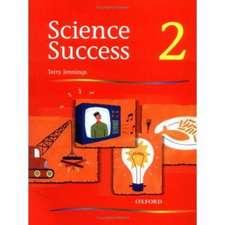 Science Success: Level 2: Pupils' Book 2